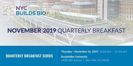 NYC Builds Bio+ November Quarterly Breakfast tickets