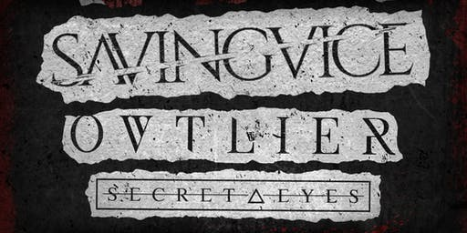 Saving Vice, Ovtlier, Secret Eyes, Letting Go, Attacking the Vision & more