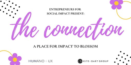 The Connection : A Place For Impact To Blossom