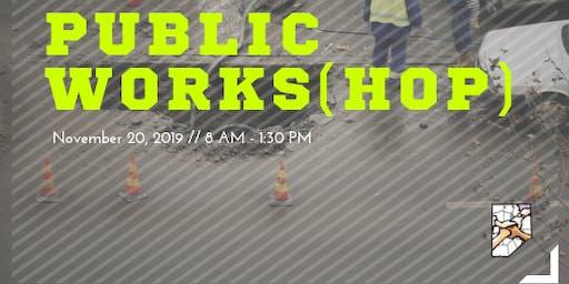 Public Works(hop)