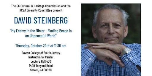 "David Steinberg presents ""My Enemy in the Mirror"""