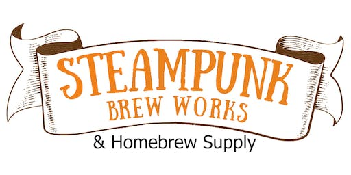 Steampunk Brew Works and Homebrew Supply Grand Reopening and Homebrew Comp.
