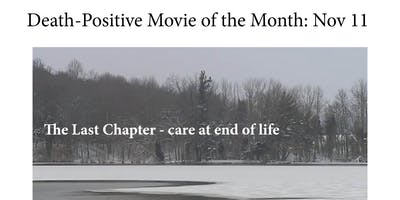 Death-Positive Movie of the Month: The Last Chapter