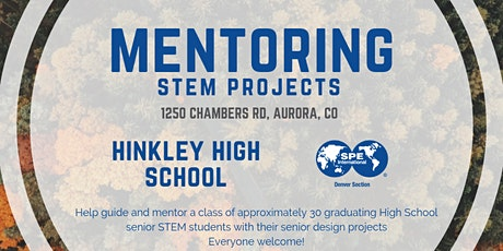 SPE Community Outreach | Hinkley High School Aurora, CO   tickets