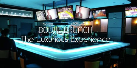 Boujie Brunch (The Luxurious Experience) tickets