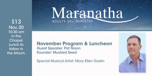 Maranatha Adults 55+ Program and Luncheon  - November 20, 2019