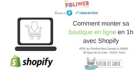 [Paris] Comment monter sa boutique en ligne en 1h avec Shopify billets