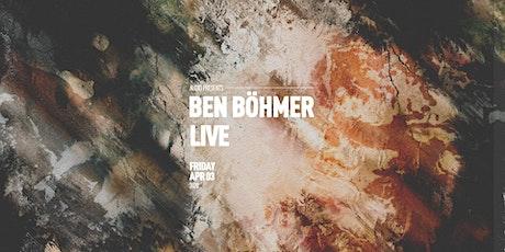 Ben Böhmer (Live) tickets
