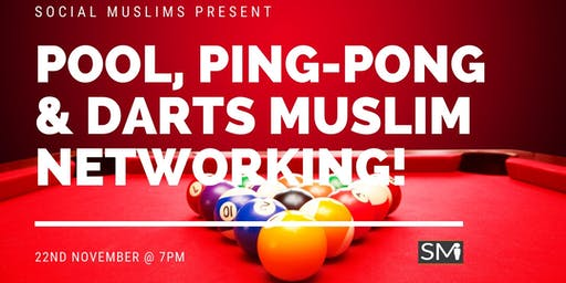Social Muslims | Games Night | Pool, Darts & Ping-Pong!