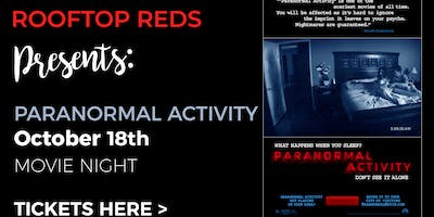 Rooftop+Reds+Presents%3A+Paranormal+Activity
