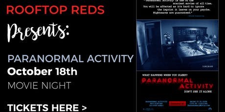 Rooftop Reds Presents: Paranormal Activity tickets