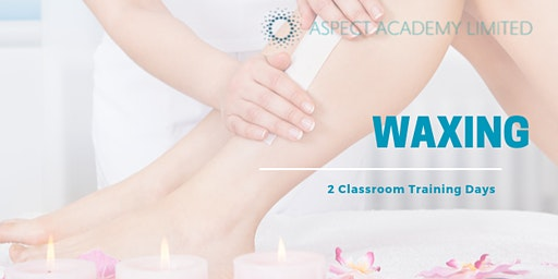 Waxing 2 day Training Course