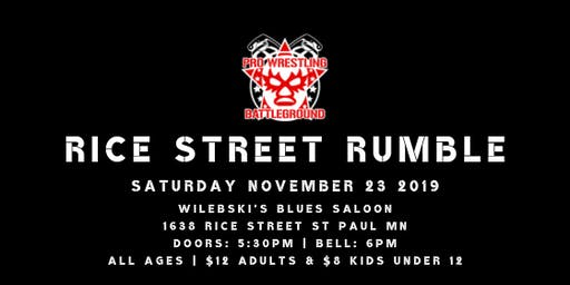 Pro Wrestling Battleground: Rice Street Rumble