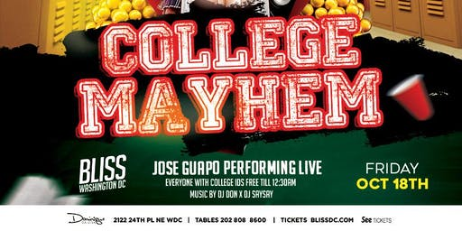 College Mayhem : Jose Guapo Performing Live