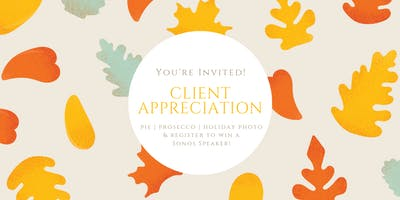 Client Appreciation:  Free Pie & Prosecco!