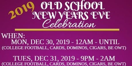 OLD SCHOOL  NEW YEAR'S EVE PARTY tickets