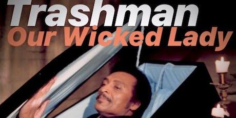 DJ Trashman tickets