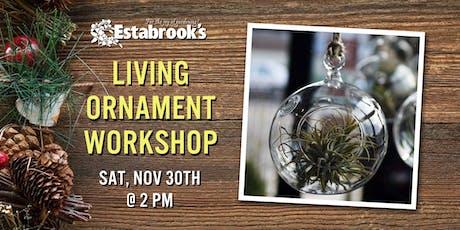 Living Ornament Workshop tickets
