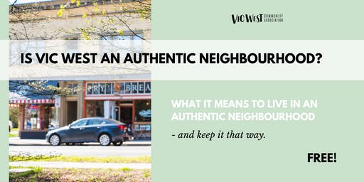 Speakers Night: Is Vic West an Authentic Neighbourhood?