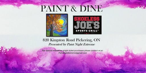 PAINT NIGHT & DINNER FOR 2 AT SHOELESS JOE'S - Oct 26th, 2019