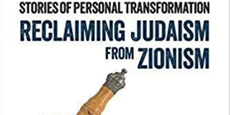 Book Talk: Reclaiming Judaism From Zionism tickets