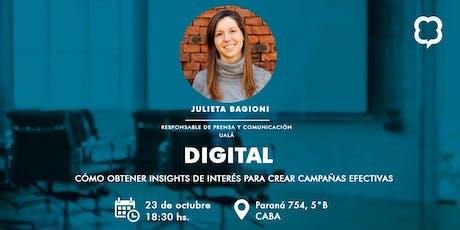 """""""Digital, cómo obtener insights de interés para crear campañas efectivas"""" entradas"""
