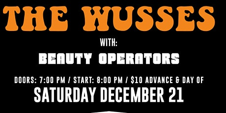 THE WUSSES / Beauty Operators tickets
