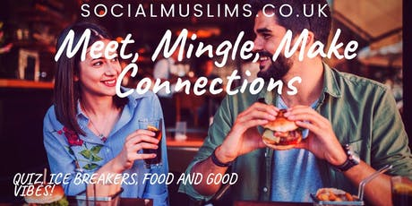 Social Muslims   Meet, Mingle, Make Connections tickets
