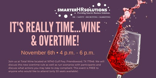 It's Really Time…Wine & Overtime