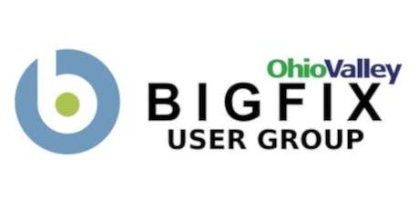 Ohio Valley BigFix User Group tickets