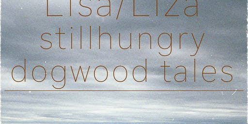 Lisa/Liza // Stillhungry // Dogwood Tales