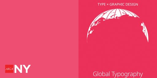 Type x Graphic Design ~ Global Typography