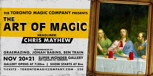The Art of Magic with headliner Chris Mayhew