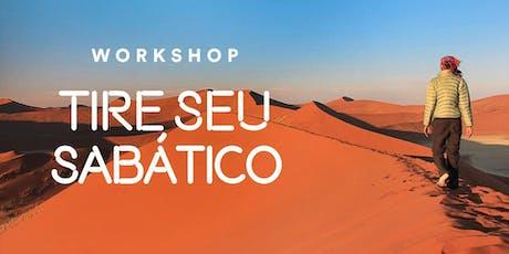 26º Workshop: Tire Seu Sabático (São Paulo) ingressos