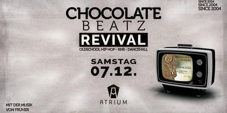 Chocolate Beatz Revival - Mit der Musik von früher Tickets