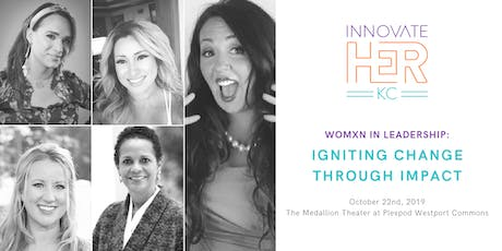 Womxn In Leadership: Igniting Change Through Impact tickets