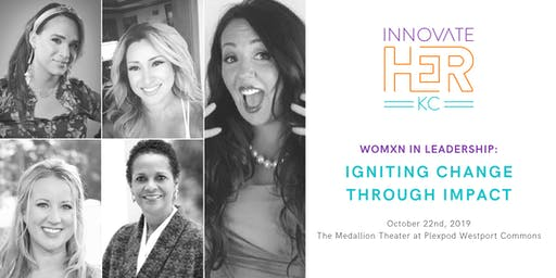 Womxn In Leadership: Igniting Change Through Impact
