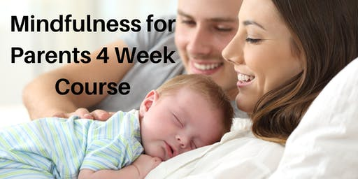 Mindfulness for Parents 4 week Course