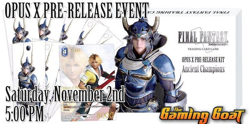 Final Fantasy Opus X Pre-Release at the Gaming Goat