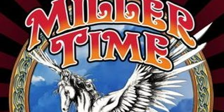 Miller Time - Tribute to Steve Miller Band tickets