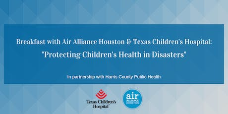 Breakfast: Protecting Children's Health in Disasters tickets
