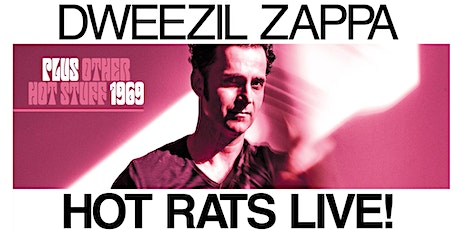 Dweezil Zappa Hot Rats Live! Plus Other Hot Stuff 1969 Tour tickets