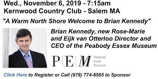 Wed., Nov. 6th Breakfast Forum - Brian Kennedy, CEO, Peabody Essex Museum