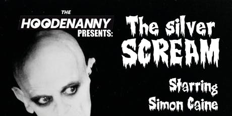 Hoodenanny: The Silver Scream tickets