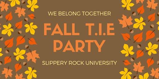 Fall 2019 T.I.E Party at Slippery Rock University