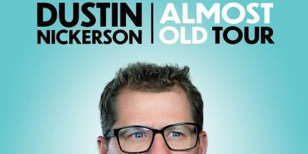 Volunteers for Dustin Nickerson - Almost Old Tour