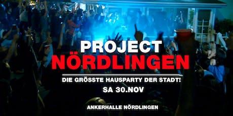 Project Nördlingen! - Die größte Hausparty der Stadt Tickets