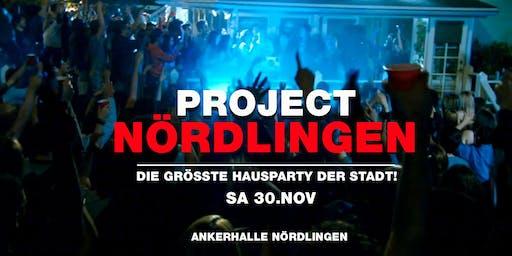 Project Nördlingen! - Die größte Hausparty der Stadt
