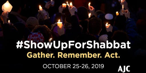 A Year After Pittsburgh: Show Up For Shabbat