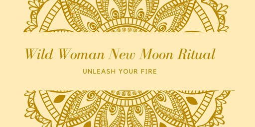 Wild Woman New Moon Ritual